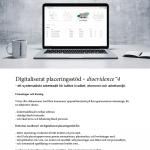 Digitaliserat placeringsstöd - dioevidence™ 4 - ett digitaliserat och systematiskt arbetssätt för socialtjänsten för bättre kvalitet, ekonomi och arbetsmiljö